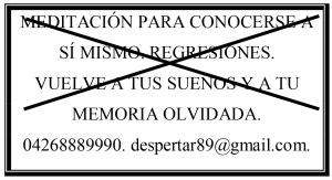 MEDITACIÓN PARA CONOCERSE A SÍ MISMO. REGRESIONES. VUELVE A TUS SUEÑOS Y A TU MEMORIA OLVIDADA. 04268889990. despertar89@gmail.com.